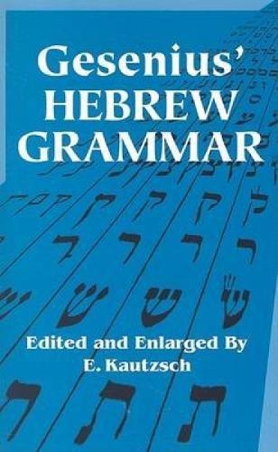 Gesenius' Hebrew Grammar (Dover Language Guides): Gesenius