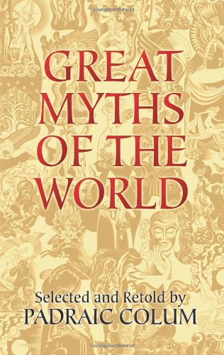 9780486443546: Great Myths of the World (Dover Books on Anthropology and Folklore)