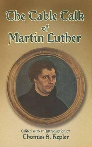 9780486443591: The Table Talk of Martin Luther
