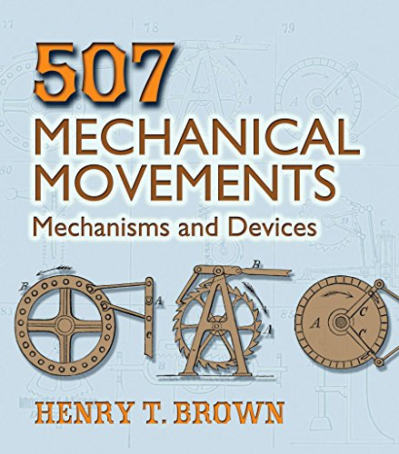 9780486443607: 507 Mechanical Movements: Mechanisms and Devices (Dover Science Books)