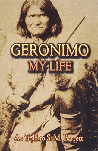 9780486443638: Geronimo: My Life