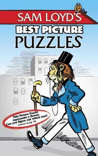 Sam Loyd's Best Picture Puzzles: Sam Loyd