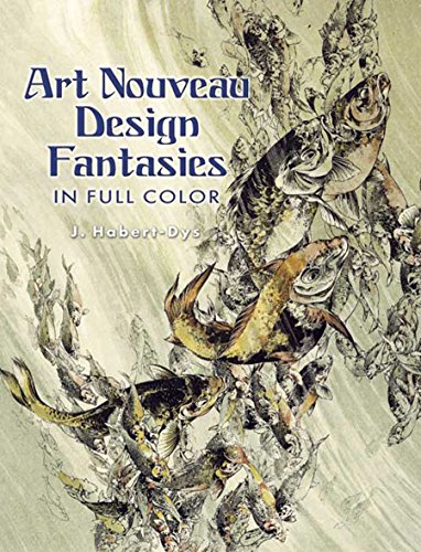 9780486444161: Art Nouveau Design Fantasies in Full Color