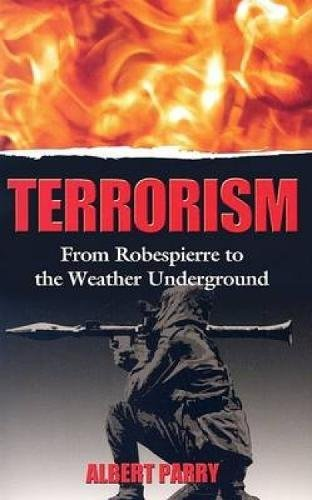 9780486444178: Terrorism: From Robespierre to the Weather Underground (Dover Books on History, Political and Social Science)