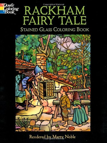 Rackham Fairy Tale Stained Glass Coloring Book (048644435X) by Arthur Rackham