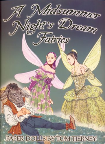 A Midsummer Nights Dream Fairies Paper Dolls: Tom Tierney
