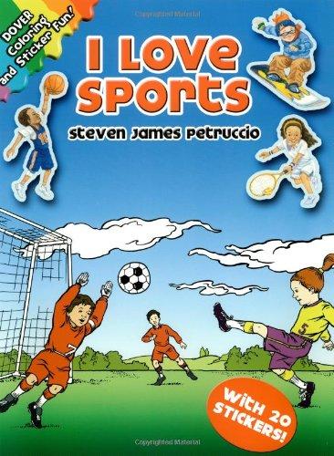 I Love Sports (Dover Coloring Books): Steven James Petruccio