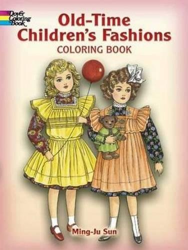 9780486444840: Old-Time Children's Fashions Coloring Book (Dover Fashion Coloring Book)