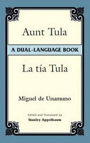 Aunt Tula/La T�a Tula: A Dual-Language Book (Dover Dual Language Spanish)...