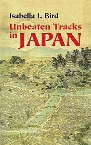 9780486445151: Unbeaten Tracks in Japan