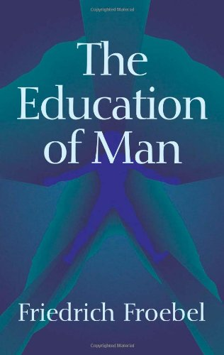 9780486445168: The Education of Man (International Education Series (D. Appleton And Company), V. 5.)