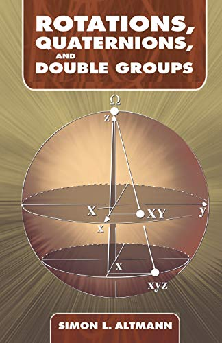 9780486445182: Rotations, Quaternions, and Double Groups (Dover Books on Mathematics)