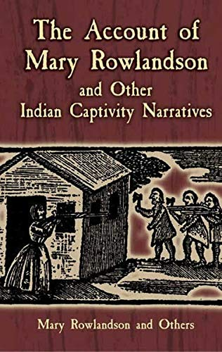 9780486445205: The Account of Mary Rowlandson and Other Indian Captivity Narratives (Dover Books on Americana)