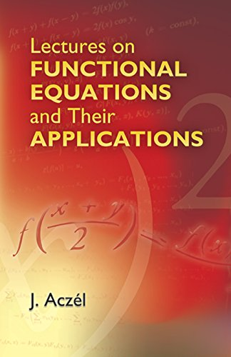 9780486445236: Lectures on Functional Equations And Their Applications