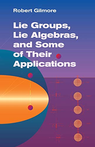 9780486445298: Lie Groups, Lie Algebras & Some of Their Applications (Dover Books on Mathematics)
