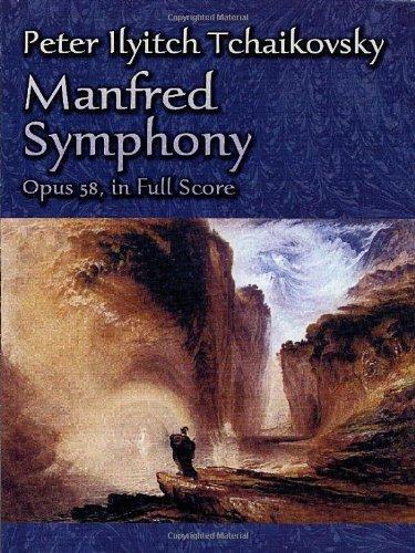 9780486445403: Peter Ilyitch Tchaikovsky Manfred Symphony, Opus 58, in Full Score