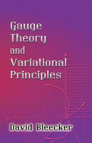 9780486445465: Gauge Theory And Variational Principles