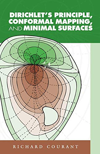 9780486445526: Dirichlet's Principle, Conformal Mapping, and Minimal Surfaces (Dover Books on Mathematics)