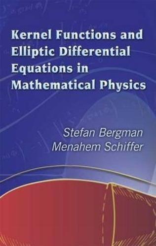Kernel Functions and Elliptic Differential Equations in: Stefan Bergman, Menahem
