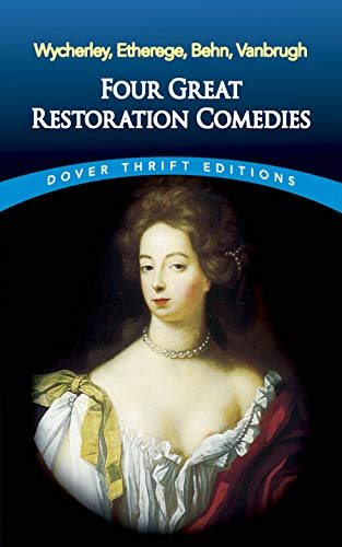 9780486445700: Four Great Restoration Comedies (Dover Thrift Editions)
