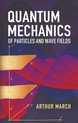 9780486445786: Quantum Mechanics of Particles And Wave Fields