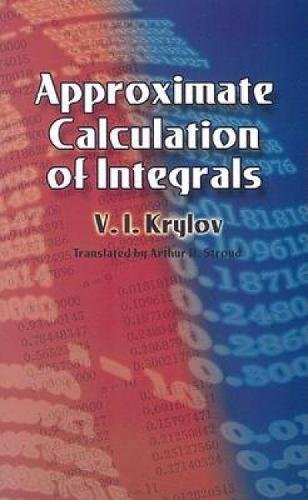 9780486445793: Approximate Calculation of Integrals (Dover Books on Mathematics)