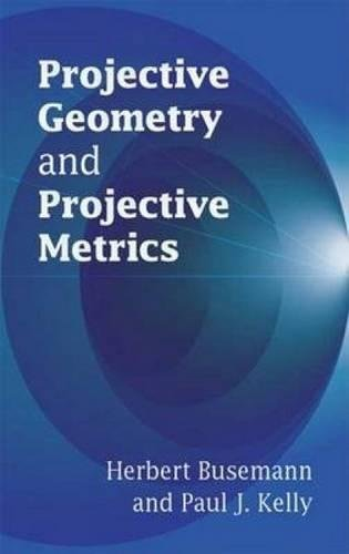 9780486445823: Projective Geometry and Projective Metrics (Dover Books on Mathematics)