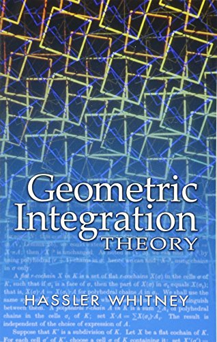 9780486445830: Geometric Integration Theory (Dover Books on Mathematics)