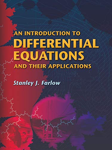 9780486445953: An Introduction to Differential Equations And Their Applications