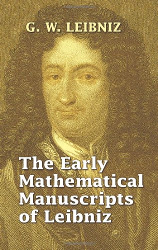 9780486445960: The Early Mathematical Manuscripts of Leibniz (Dover Books on Mathematics)