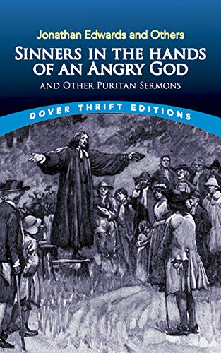9780486446011: Sinners in the Hands of an Angry God and Other Puritan Sermons (Dover Thrift Editions)