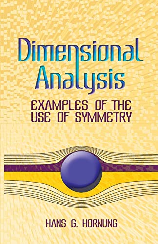 9780486446059: Dimensional Analysis: Examples of the Use of Symmetry (Dover Books on Physics)