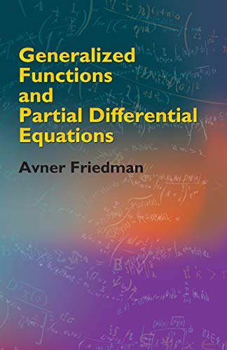 9780486446103: Generalized Functions and Partial Differential Equations (Dover Books on Mathematics)