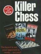 9780486446134: Killer Chess: Danger in Chess - How to Avoid Making Blunders WITH How Good Is Your Chess? AND Why You Lose at Chess (Boxed Set)