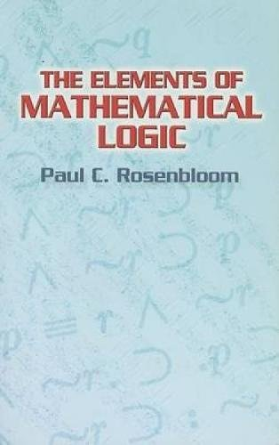 9780486446172: The Elements of Mathematical Logic