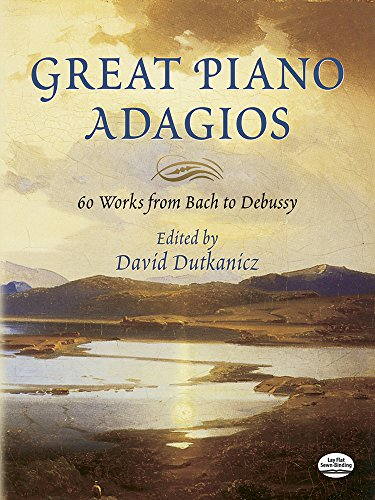 9780486446301: Great Piano Adagios: 60 Works from Bach to Debussy (Dover Music for Piano)