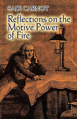 9780486446417: Reflections on the Motive Power of Fire: And Other Papers on the Second Law of Thermodynamics (Dover Books on Physics)
