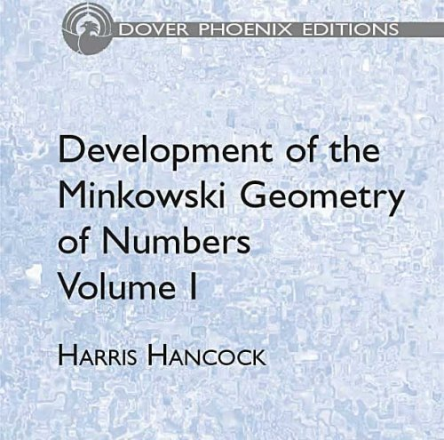 9780486446462: Development of the Minkowski Geometry of Numbers Volume 1 (Dover Phoenix Editions)