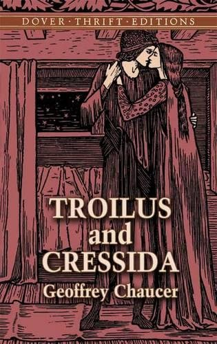 Troilus and Cressida (Dover Thrift Editions): Geoffrey Chaucer