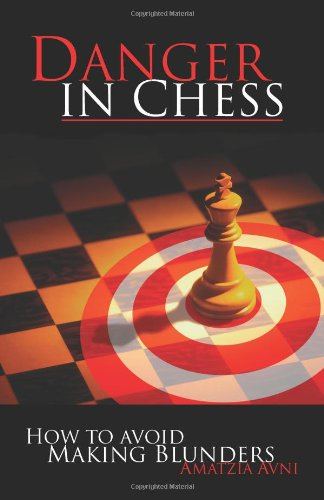9780486446752: Danger In Chess: How to Avoid Making Blunders