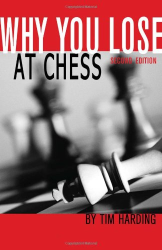 9780486446776: Why You Lose at Chess, 2nd Edition