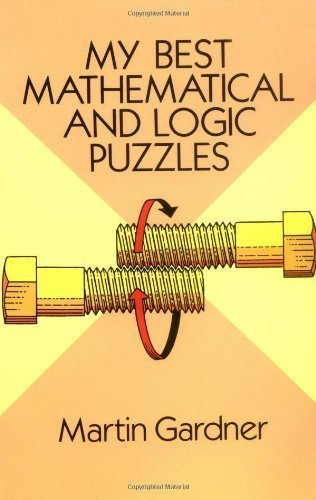 9780486447049: My Best Mathematical and Logic Puzzles