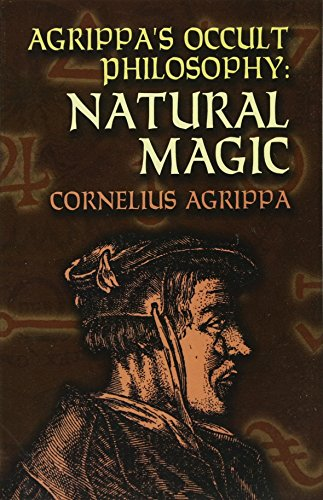 9780486447179: Agrippa's Occult Philosophy: Natural Magic