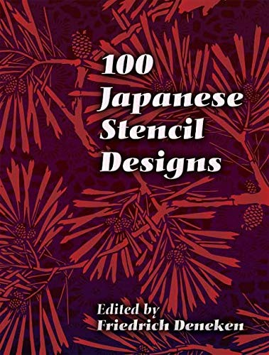 9780486447247: 100 Japanese Stencil Designs (Dover Pictorial Archive)