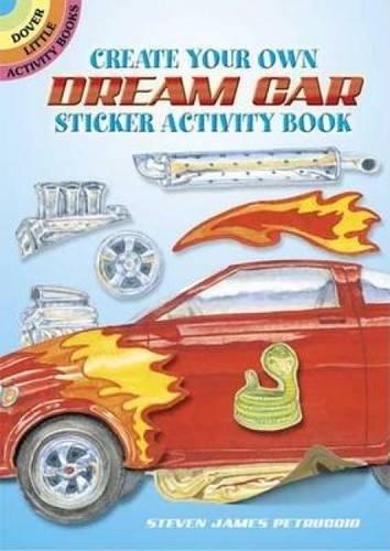 Create Your Own Dream Car Sticker Activity: Petruccio, Steven James