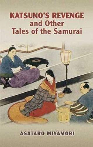 9780486447421: Katsuno's Revenge and Other Tales of the Samurai