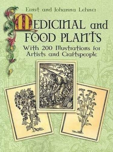 9780486447513: Medicinal and Food Plants: With 200 Illustrations for Artists and Craftspeople (Dover Pictorial Archives)