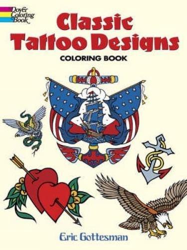 9780486447599: Classic Tattoo Designs: Coloring Book (Dover Design Coloring Books)