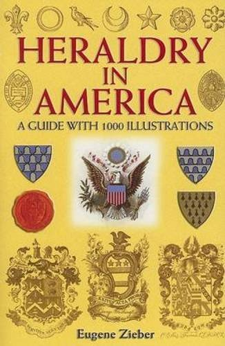 9780486447643: Heraldry in America: A Guide with 1000 Illustrations