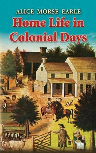 9780486447674: Home Life in Colonial Days (Dover Books on Americana)